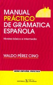 Manual práctico de grámatica española