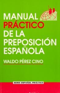 Manual práctico de la preposición española