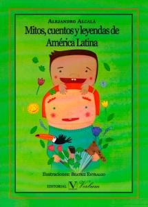 Mitos, cuentos y leyendas de américa latina