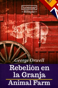 Rebelión en la granja- Animal Farm-Bilingüe
