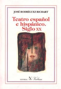 Teatro español e hispánico.siglo xx