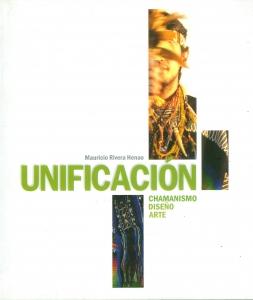 Unificación chamanismo, diseño, arte