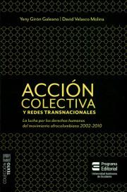 Acción colectiva y redes transaccionales. La lucha por los derechos humanos del movimiento afrocolombiano 2002-2010