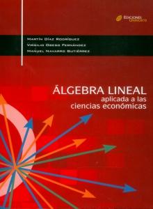 Álgebra lineal aplicada a las ciencias económicas