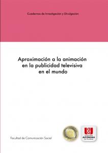 Aproximación a la animación en la publicidad televisiva en el mundo.