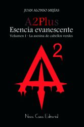 A2Plus Esencia Evanescente. La asesina de cabellos verdes