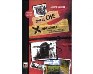 """Con el Che por Sudamérica. El libro en el que se basó la película """"Diarios de motocicleta"""""""