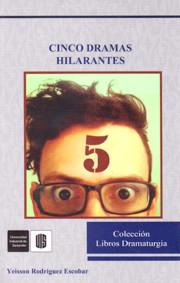 Cinco dramas hilarantes