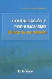 Comunicación y poshumanismo. El inicio de una reflexión
