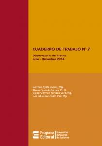 Cuaderno de Trabajo No 7 Observatorio de prensa sobre medio ambiente, sociedad y estado