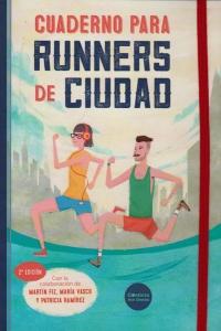 Cuaderno para runners de ciudad.Segunda Edición