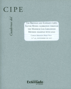Cuadernos del CIPE No.42 The Brennan and Schwartz (1985). Factor model calibration through the maximum log-likelihood method: examples with gold