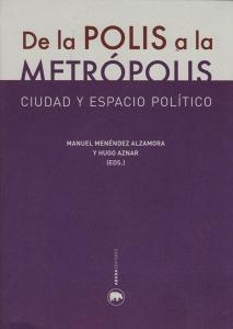 De la Polis a la Metrópolis
