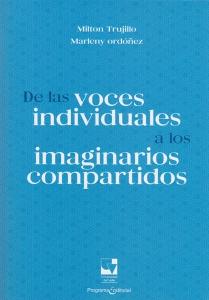 De las voces individuales a los imaginarios compartidos