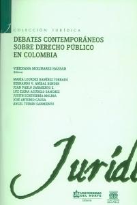 Debates contemporáneos sobre derecho público en Colombia