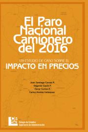 El paro nacional camionero del 2016. Un estudio de caso sobre el impacto en precios