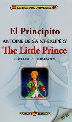 El principito / The little prince ( Edición Bilingüe)