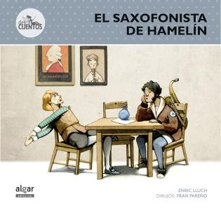 El saxofonista de Hamelín