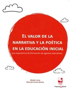 El valor de la narrativa y la poética en la educación inicial