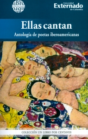 Ellas cantan. Antología de poetas iberoamericanos