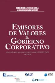 Emisores de valores y gobierno corporativo. Un análisis a las encuestas de código país 2007-2014