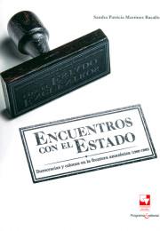 Encuentros con el Estado. Burocracias y colonos en la frontera amazónica (1960-1980)