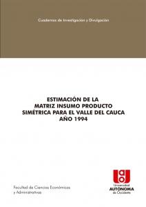 Estimación de la matriz insumo producto simétrica para el Valle del Cauca año 1994