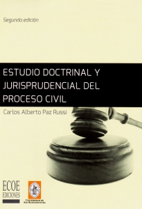 Estudio doctrinal y jurisprudencial del proceso civil