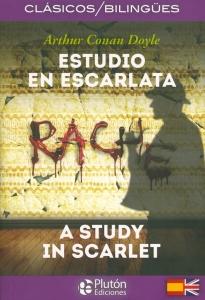 Estudio en escarlata / A study in scarlet. Edición Bilingüe