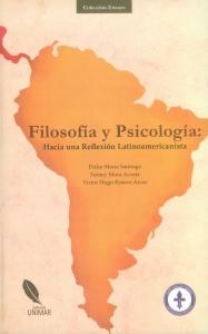 Filosofía y Psicología: Hacia una reflexión Latinoamericanista