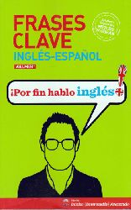 Frases claves Inglés-Español- Volumen 1