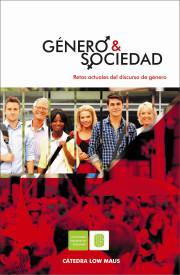 Género y sociedad. Retos actuales del discurso de género