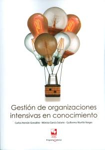 Gestión de organizaciones intensivas en conocimiento