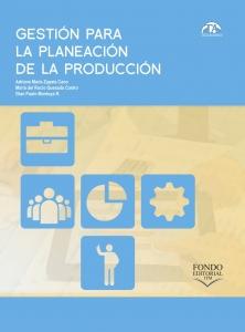 Gestión para la planeación de la producción