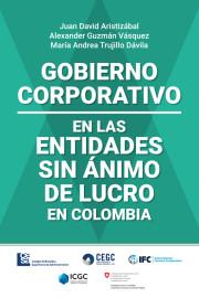 Gobierno Corporativo en las Entidades Sin Ánimo de Lucro en Colombia.