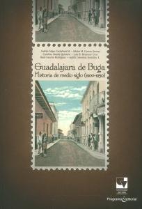 Guadalajara de Buga. Historia de medio siglo (1900-1950)