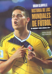 Historia de los mundiales de fútbol. De Uruguay 1930 a Brasil 2014
