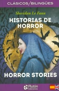 Historias de horror / Horror stories. Edición Bilingüe