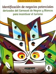 Identificación de negocios potenciales derivados del Carnaval de Negros y Blancos para incentivar el turismo