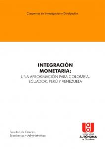 Integración monetaria: una aproximación para Colombia, Ecuador, Perú y Venezuela