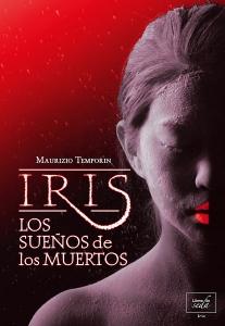 Iris: Los sueños de los muertos