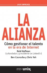 La Alianza. Cómo gestionar el talento en la era de Internet