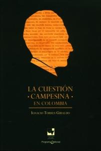La cuestión campesina en Colombia