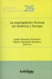 La expropiación forzosa en América y Europa