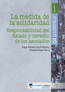 La medida de la solidaridad: Responsabilidad del Estado y derecho de los asociados