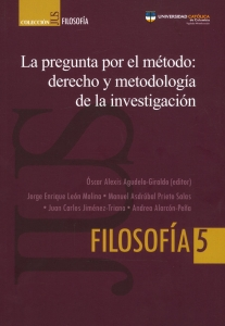 La pregunta por el método: derecho y metodología de la investigación