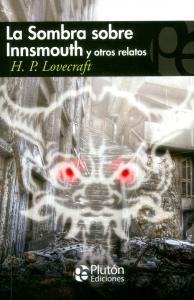 La sombra sobre Innsmouth y otros relatos