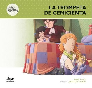 La trompeta de Cenicienta