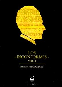 Los inconformes.Vol 1
