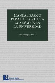 Manual básico para la escritura académica en la universidad